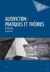 Livre numérique Autofiction : pratiques et théories