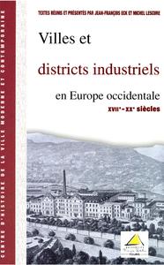 Livre numérique Villes et districts industriels en Europe occidentale (XVIIe-XXesiècle)
