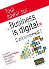 Livre numérique Tout savoir sur... Business is digital