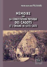 Livre numérique Mémoire sur la constitution physique des Cagots et l'origine de cette caste