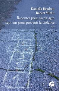 Livre numérique Raconter pour savoir agir, sept ans pour prévenir la violence