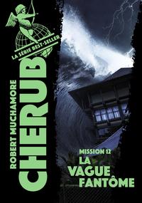 Livre numérique Cherub (Mission 12) - La vague fantôme