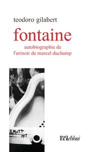 Libro electrónico Fontaine, autobiographie de l'urinoir de Marcel Duchamp