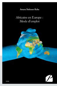 Livre numérique Africains en Europe : Mode d'emploi