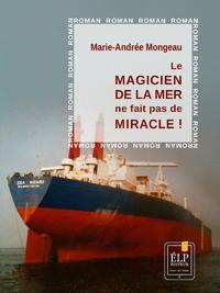 Livre numérique Le Magicien de la mer ne fait pas de miracle !