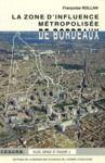 Livre numérique La zone d'influence métropolisée de Bordeaux