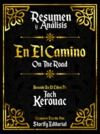 Electronic book Resumen y Analisis: En El Camino (On The Road) - Basado En El Libro De Jack Kerouac