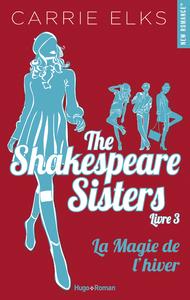 Electronic book The Shakespeare sisters - tome 3 La magie de l'hiver