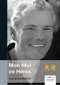 Electronic book Mon Moi ce Héros