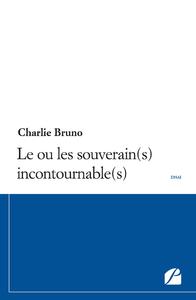 Livre numérique Le ou les souverain(s) incontournable(s)