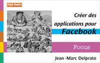 Livre numérique Créer des applications pour Facebook