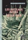 Electronic book Les Bateaux noirs de Belle-Isle