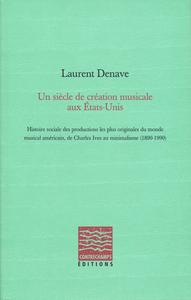 Livre numérique Un siècle de création musicale aux États-Unis