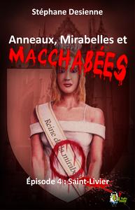 Livre numérique Anneaux, mirabelles et macchabées : Épisode 4