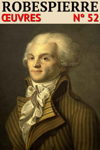 Livre numérique Maximilien Robespierre - Oeuvres