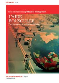 Livre numérique 3   2012 - Dossier   L'aide bousculée. Pays émergents et politiques globales - PolDev