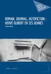 Livre numérique Roman, journal, autofiction : Hervé Guibert en ses genres