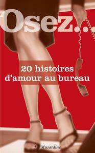 Livre numérique Osez 20 histoires d'amour au bureau