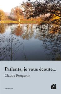Electronic book Patients, je vous écoute...