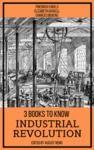 Livre numérique 3 books to know Industrial Revolution