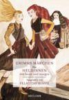 Livre numérique Grimms Märchen für Heldinnen von heute und morgen