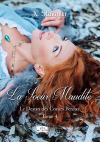 Livre numérique Le Destin des Coeurs Perdus, tome 4 : La Sœur Maudite