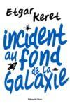 Livre numérique Incident au fond de la galaxie