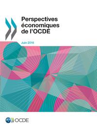 Livre numérique Perspectives économiques de l'OCDE, Volume 2016 Numéro 1