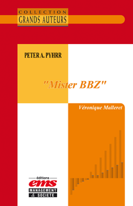 Electronic book Peter A. Pyhrr - « Mister BBZ »