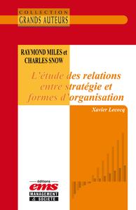 E-Book Raymond Miles et Charles Snow - L'étude des relations entre stratégie et formes d'organisation