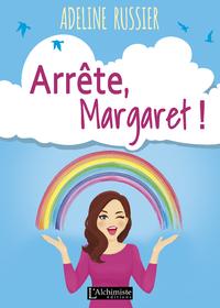 Livre numérique Arrête, Margaret ! - Un roman feel good inspirant