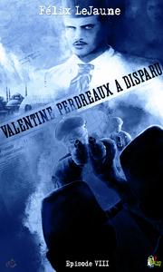 Livre numérique Valentine Perdreaux a disparu, Épisode 8
