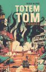 Livre numérique Totem Tom - tome 1 Nécropolis