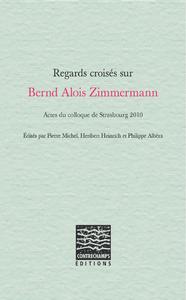 Livre numérique Regards croisés sur Bernd Alois Zimmermann