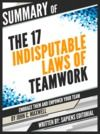 "Livre numérique Summary Of ""The 17 Indisputable Laws of Teamwork: Embrace Them and Empower Your Team – By John C. Maxwell"", Written By Sapiens Editorial"