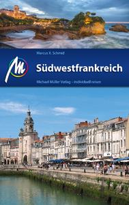Livre numérique Südwestfrankreich Reiseführer Michael Müller Verlag