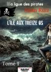 Electronic book L'île aux treize os, tome 1 (La ligue des pirates)