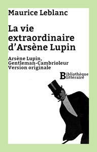 Livre numérique La vie extraordinaire d'Arsène Lupin