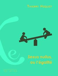 Livre numérique Sexus nullus, ou l'égalité
