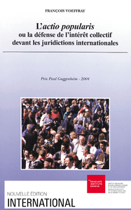 Livre numérique L'actio popularis ou la défense de l'intérêt collectif devant les juridictions internationales