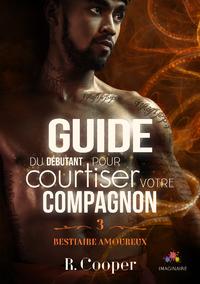 Libro electrónico Guide du débutant pour courtiser votre compagnon