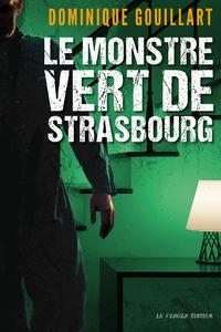 Livre numérique Le monstre vert de Strasbourg