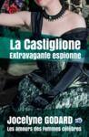 E-Book La Castiglione, extravagante espionne