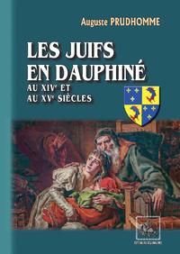 Livre numérique Les Juifs en Dauphiné au XIVe et au XVe siècles