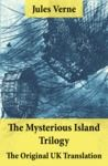 Electronic book The Mysterious Island Trilogy - The Original UK Translation