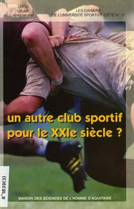 Livre numérique Un autre club sportif pour le XXIesiècle?
