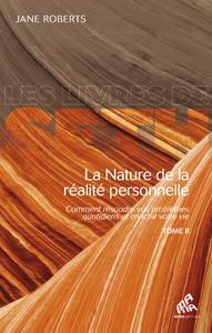 Electronic book La Nature de la réalité personnelle, Tome II