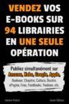 Livre numérique Vendez vos e-books sur 94 e-librairies en une seule opération