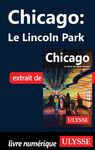 Livre numérique Chicago : Le Lincoln Park