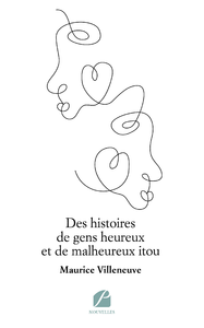 Livre numérique Des histoires de gens heureux et de malheureux itou
